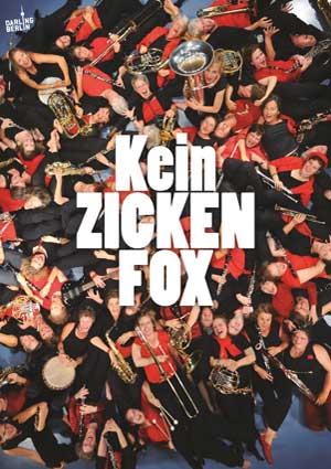 Poster KEIN ZICKENFOX von Dagmar Jäger und Kerstin Polte über das Frauenblasorchester Berlin