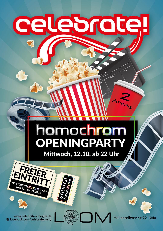 celebrate! die Openingparty des 6. Filmfests homochrom am Mittwoch 12.10. ab 22 Uhr im Loom Club, Köln; freier Eintritt mit Eintrittskarten des Filmfests vom 11. und 12.10.2016