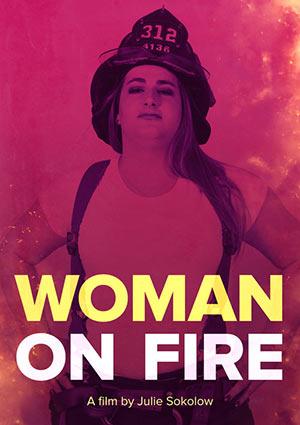Film Poster WOMAN ON FIRE von Julie Sokolow über die einzige transsexuelle Feuerwehrfrau Brooke Guinan in New York