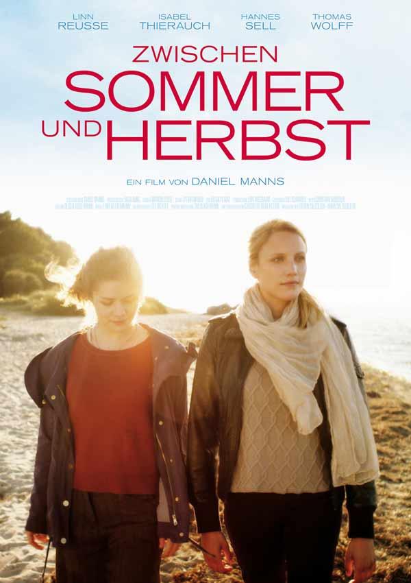 Film Poster ZWISCHEN SOMMER UND HERBST, eine lesbische romantische Dramödie von Daniel Manns aus Bielefeld in NRW
