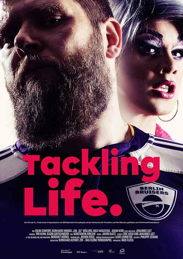 Film Poster TACKLING LIFE, ein Dokumentarfilm von Regisseur Johannes List über das schwule Rugby-Team Berlin Bruisers