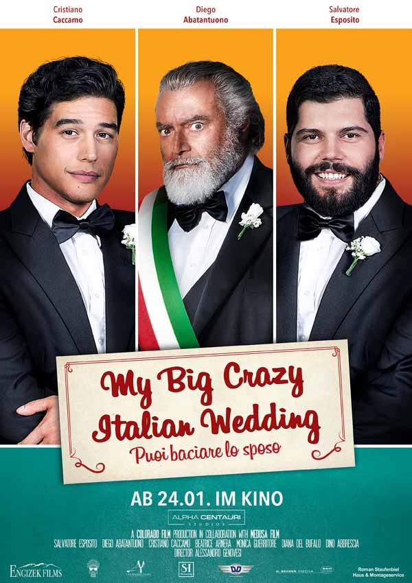 Film Poster der romantischen Komödie MY BIG CRAZY ITALIAN WEDDING von Ko-Autor und Regisseur Alessandro Genovesi, Italien 2017