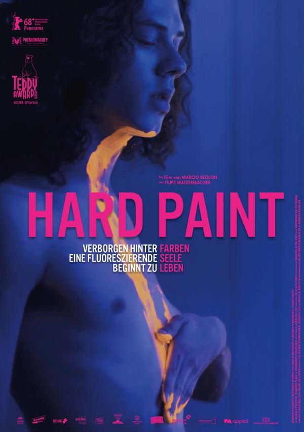 Film Poster HARD PAINT – TINTA BRUTO der beiden Autoren, Produzenten und Regisseure Filipe Matzembacher & Marcio Reolon, Brasilien 2018, Gewinner des Teddy Award und Premio Maguey