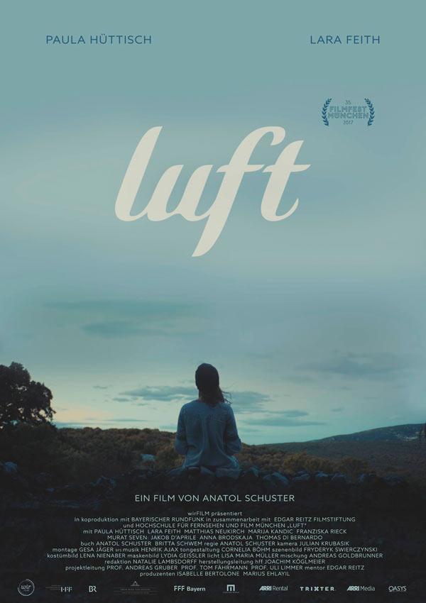 Film Poster LUFT von Ko-Autor und Regisseur Anatol Schuster, Deutschland 2017