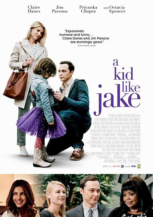 Film Poster A KID LIKE JAKE vom transsexuellen Regisseur Silas Howard aus USA, 2018, mit Claire Danes, Octavia Spencer, Priyanka Chopra und Jim Parsons