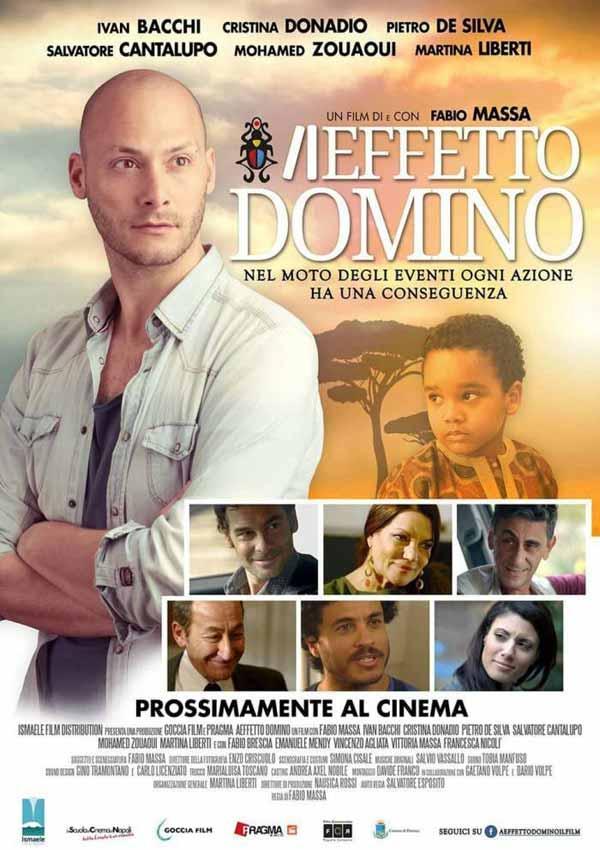 Film Poster AEFFETTO DOMINO von Regisseur, Autor, Ko-Editor und Hauptdarsteller Fabio Massa aus Italien, 2016