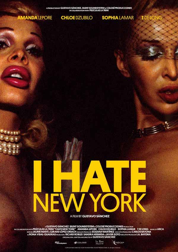 """Film Poster I HATE NEW YORK von Regisseur Gustavo Sánchez aus Spanien, 2018; ausführender Produzent Juan Antonio Bayona (""""Jurassic World: Das gefallene Königreich"""", """"A Monster Calls"""")"""