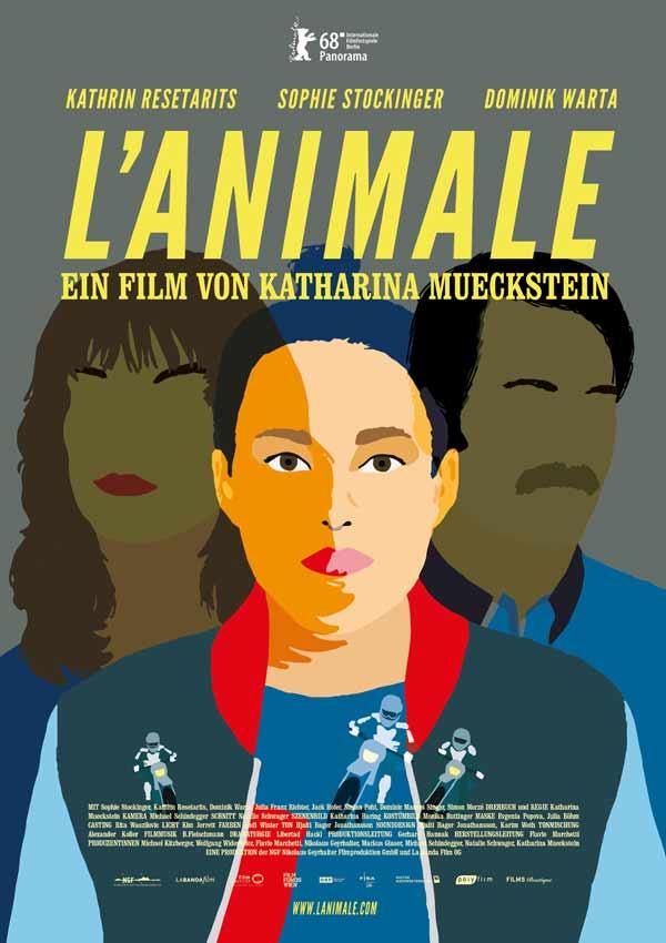 Film Poster L'ANIMALE von Regisseurin, Autorin und Produzentin Katharina Mückstein aus Österreich, 2018