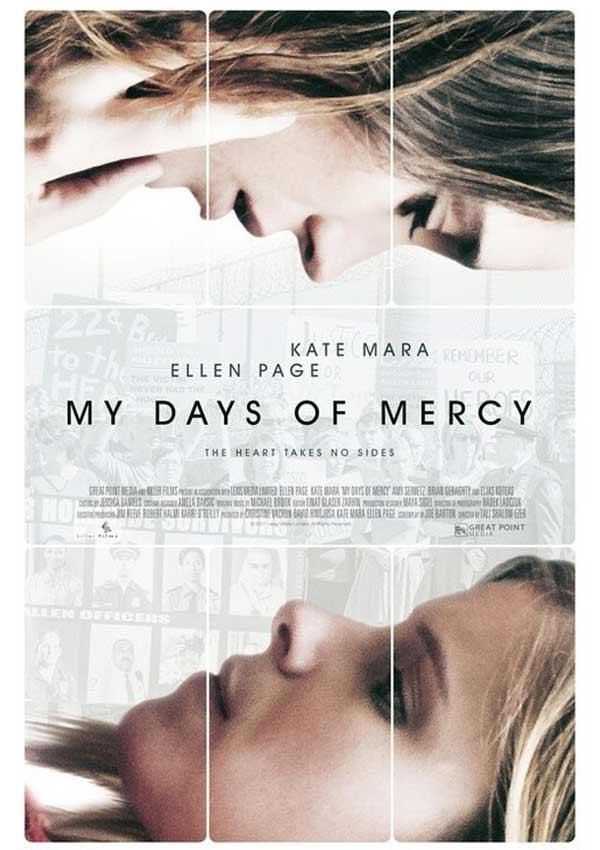 Film Poster MY DAYS OF MERCY von Regisseurin Tali Shalom-Ezer, GB/USA 2017, mit Ellen Page, Kate Mara, Amy Seimetz, Charlie Shotwell und Elias Koteas