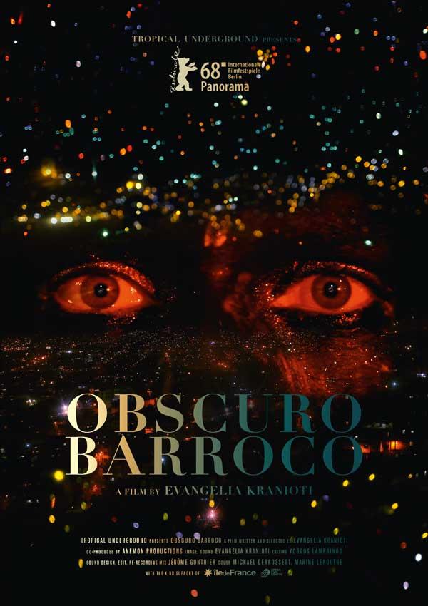 Film Poster OBSCURO BARROCO von Regisseurin Evangelia Kranioti, eine französisch-griechische Doku über den Straßenkarneval von Rio de Janeiro