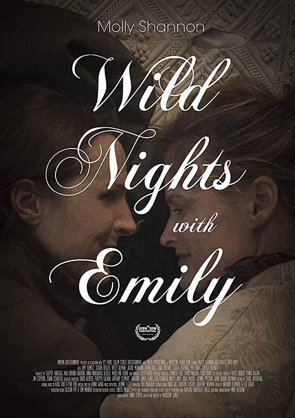 Film Poster WILD NIGHTS WITH EMILY von Autorin und Regisseurin Madeleine Olnek über Schriftstellerin Emily Dickinson mit Molly Shannon, Jackie Monahan, Susan Ziegler und Amy Seimetz,