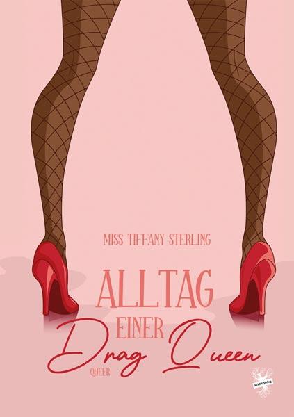 Alltag einer Drag Queen © Main Verlag