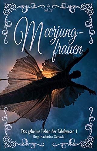 Meerjungfrauen © Independent Bookworm